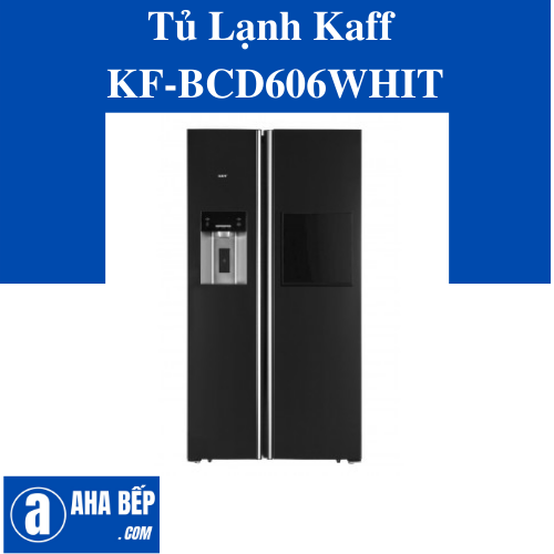 TỦ LẠNH SIDE BY SIDE KAFF KF-BCD606WHIT